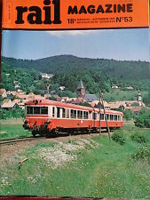 Revue RAIL MAGAZINE N° 53 - 1981 Train Chemin de fer