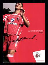 Aleksandar Mitreski Autogrammkarte 1 FC Köln 2006-07 Original Signiert + A 63647
