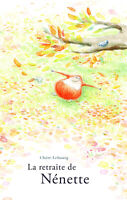 La retraite de Nénette Claire Lebourg Livre enfants