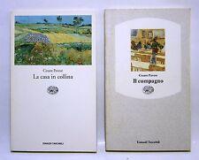 lotto 2 libri CESARE PAVERE Il compagno - La casa in collina - ed. EINAUDI