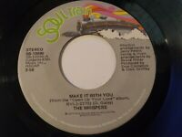 The Whispers - Make It With You NM Original Press 45 RPM Soul Train Record 1977