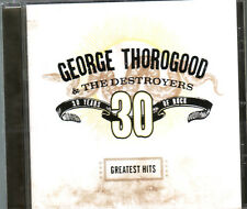 CD (NEU!) Best of GEORGE THOROGOOD (Bad to the Bone One Bourbon Scotch Bee mkmbh
