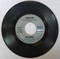 "THE TURTLES Surfer Dan / Elenore 7"" Vinyl 45 RPM White Whale WW 276 Pop Rock"