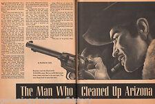 Arizona Ranger Burt Mossman - The Man Who Cleaned Up AZ