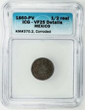 ***** ICG ***** FIRST REPUBLIC MEXICO 1/2 REAL 1860-PV *** VF-25