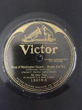 """RARE 78RPM 10"""" VICTOR 18659 ALL STAR TRIO ROSE OF WASHINGTON SQUARE/YOU AIN'T..."""