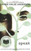 Speak: 10th Anniversary Edition by Laurie Halse Anderson