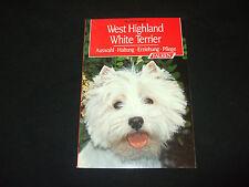 Heidi Rogner - West Highland White Terrier - Auswahl, Haltung, Erziehung, Pflege