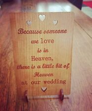 Because Someone We Love Is In Heaven: Wedding Sign Plaque Memorial Memory Table