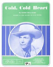 "HANK WILLIAMS ""COLD, COLD HEART"" SHEET MUSIC-PIANO/VOCAL/GUITAR/CHORDS-1951-NEW!"