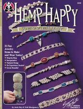 Hemp Happy : 31 Fun Jewelry Items to Make and Wear Today by Vickie Montgomery, J