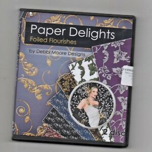 DEBBI MOORE, PAPER DELIGHTS,FOILED FLOURISHES  ,CRAFT CD ROM,  NEW