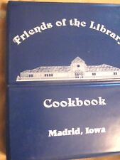 Friends of the Library Cookbook Madrid, Iowa 3 ring binder 1993 -  First Edition