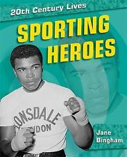 (Good)-Sporting Heroes (20th Century Lives) (Hardcover)-Bingham, Jane-0750258217