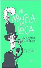 Mi Abuela La Loca (Paperback or Softback)