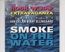 CD ROCK N RAP EXTRAVAGANZA featIAN GILLAN & RAY SLIJNGAARDsmoke on t   (B3982)