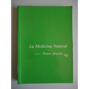 La medicina natural (en espagnol) / Doctora Gonzalez / Réf39156