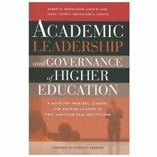 Academic Leadership and Governance of Higher Education : A Guide for...
