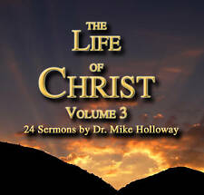 The Life of Christ Vol. 3 Preaching CD's KJV