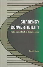 Currency Convertibility: Indian & Global Experiences - New Book Varma, Sumati