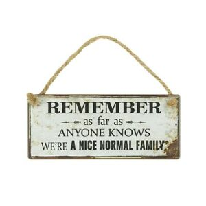 MINI METAL REMEMBER NICE NORMAL FAMILY HANGING SIGN PLAQUE GREAT LITTLE GIFT