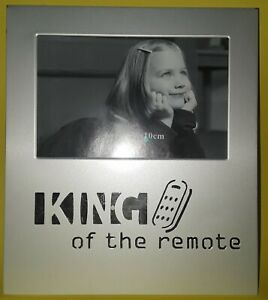 R U or UR CHILD IS THE 'KING of the REMOTE'? METAL PICTURE FRAME~4 x 6 PHOTO~