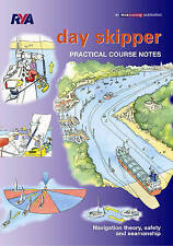 Day Skipper Practical Course Notes by Royal Yachting Association (Paperback book