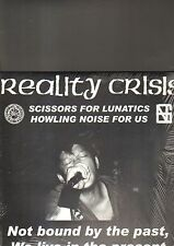 REALITY CRISIS - not bound by the past we live in the present LP