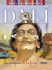 Dalí. La conquista de la fama (Mini biografias)