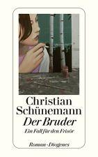 CHRISTIAN SCHÜNEMANN * Der Bruder * Ein Fall für den Frisör * Diogenes (2008)