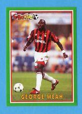 PANINI SUPERCALCIO 96/97-Figurina n.185- GEORGE WEAH - MILAN - NEW