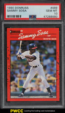 1990 Donruss Sammy Sosa ROOKIE RC #489 PSA 10 GEM MINT