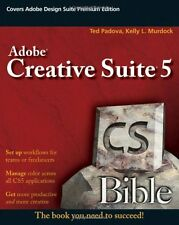 Adobe Creative Suite 5 Bible by Ted Padova, Kelly L. Murdock