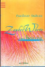 Dahlke, Rüdiger – Zauberworte der Heilung - NEUWARE