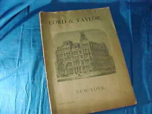 1880 LORD + TAYLOR New York WOMANS FASHION + ACCESSORIES Illustrated CATALOG