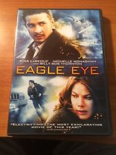 Eagle Eye (DVD) Shia LaBeouf, Billy Bob Thornton, Michelle Monaghan...204