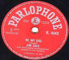 "GEORGE MARTIN - JIM DALE 78 "" BE MY GIRL ""  PARLOPHONE R 4343 EX- 1957 UK No. 2"