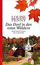 Das Dorf in den roten Wäldern: Der erste Fall für GAMACH... | Buch | Zustand gut