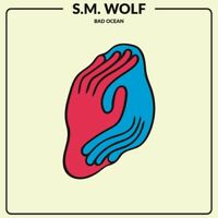 S.M. Wolf - Bad Ocean [New Vinyl LP]