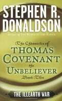 The Illearth War: The Chronicles of Thomas Covenant the Unbeliever, Book Two by