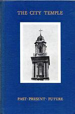 "BERTRAM HAMMOND, JOHN DEWEY & LESLIE D.WEATHERHEAD - ""THE CITY TEMPLE"" HB (1958)"