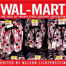 Wal-Mart: The Face of Twenty-First-Century Capital