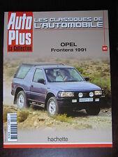 FASCICULE  AUTO PLUS 107 OPEL FRONTERA 1991 / OMEGA