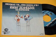 """ENZO JANNACCI 7"""" 45 (NO LP ) SECONDO TE CHE GUSTO C'E' ORIGINALE 1977"""
