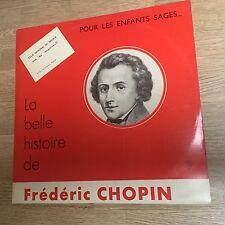 LP La belle histoire de Frédéric Chopin pour les enfants sages CND SP5 *