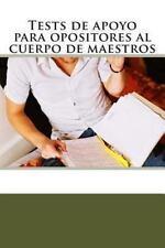 Tests de apoyo para opositores al cuerpo de Maestros by José Gomis Fuentes...