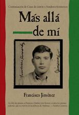 Mas alla de mi Reaching Out Spanish Edition by Francisco Jimenez and...