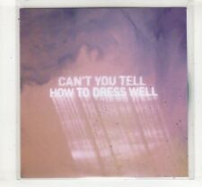 (HM163) How To Dress Well, Can't You Tell - 2016 DJ CD