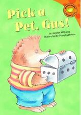 Pick a Pet, Gus! Read-It! Readers: Gus the Hedgehog