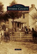 Images of America: Athens County by Ron Luce (2012, Paperback)